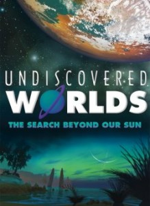 Undiscovered Worlds @ Ingram Planetarium
