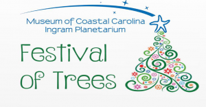 Festival of Trees @ Museum of Coastal Carolina