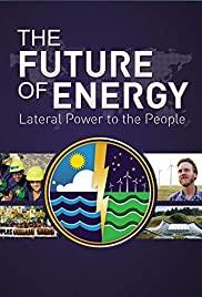 Movie: The Future of Energy (Sand Bar Lecture Series) @ Museum of Coastal Carolina