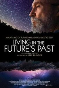 Living in the Future's Past: A Film Narrated by Jeff Bridges @ Museum of Coastal Carolina